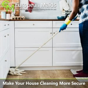 How to Make Your House Cleaning More Secure