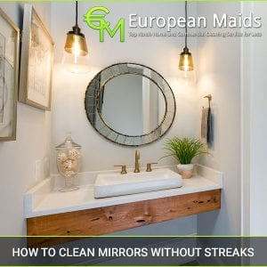 Clean Mirrors Without Streaks