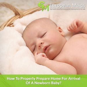 How To Properly Prepare Home For Arrival Of A Newborn Baby?
