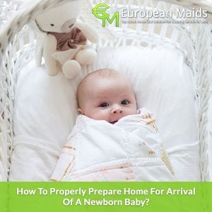 Properly Prepare Home For Arrival Of A Newborn Baby