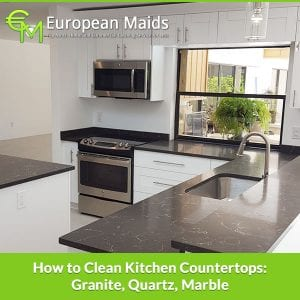 Clean Kitchen Countertops: Granite, Quartz, Marble