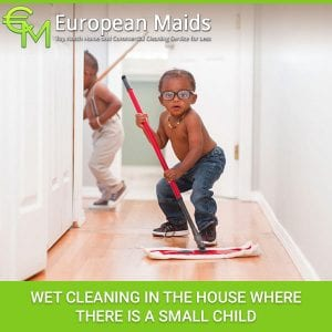 Wet Cleaning In The House Where There Is A Small Child