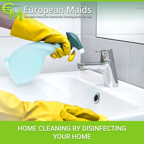Home Cleaning By Disinfecting Your Home