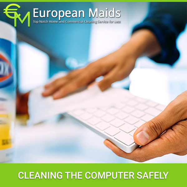 Cleaning the Computer Safely
